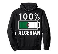 Algeria Flag T Shirt 100 Algerian Battery Power Tee Hoodie Black