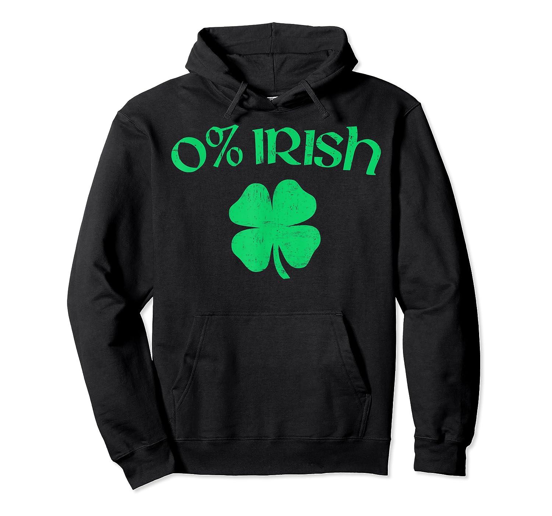 0 Irish Funny Beer Drinking Saint Patricks Day T Shirt Unisex Pullover Hoodie