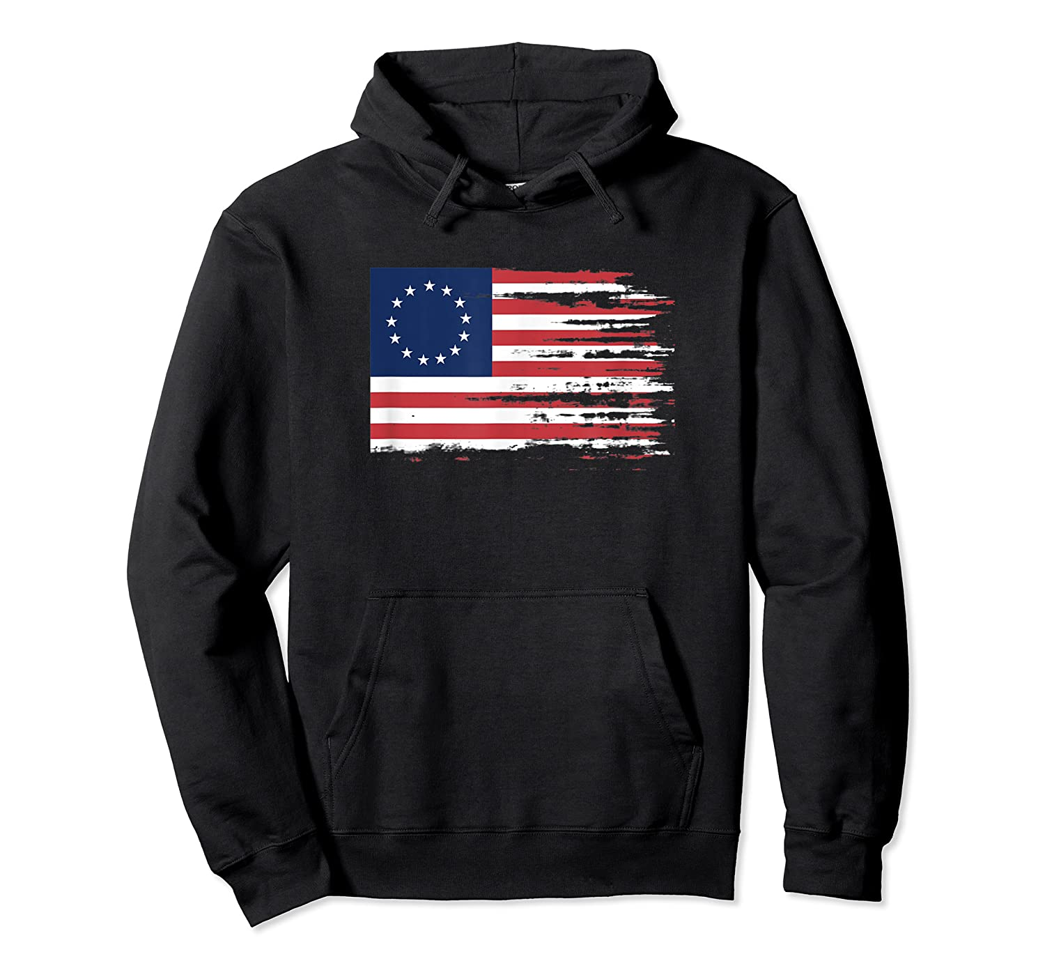 4th Of July Patriotic Betsy Ross Battle Flag 13 Colonies T Shirt Unisex Pullover Hoodie