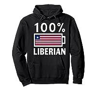 Liberia Flag T Shirt 100 Liberian Battery Power Tee Hoodie Black