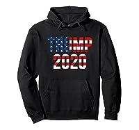 President Trump 2020 American Flag Usa Presidential Election T Shirt Hoodie Black
