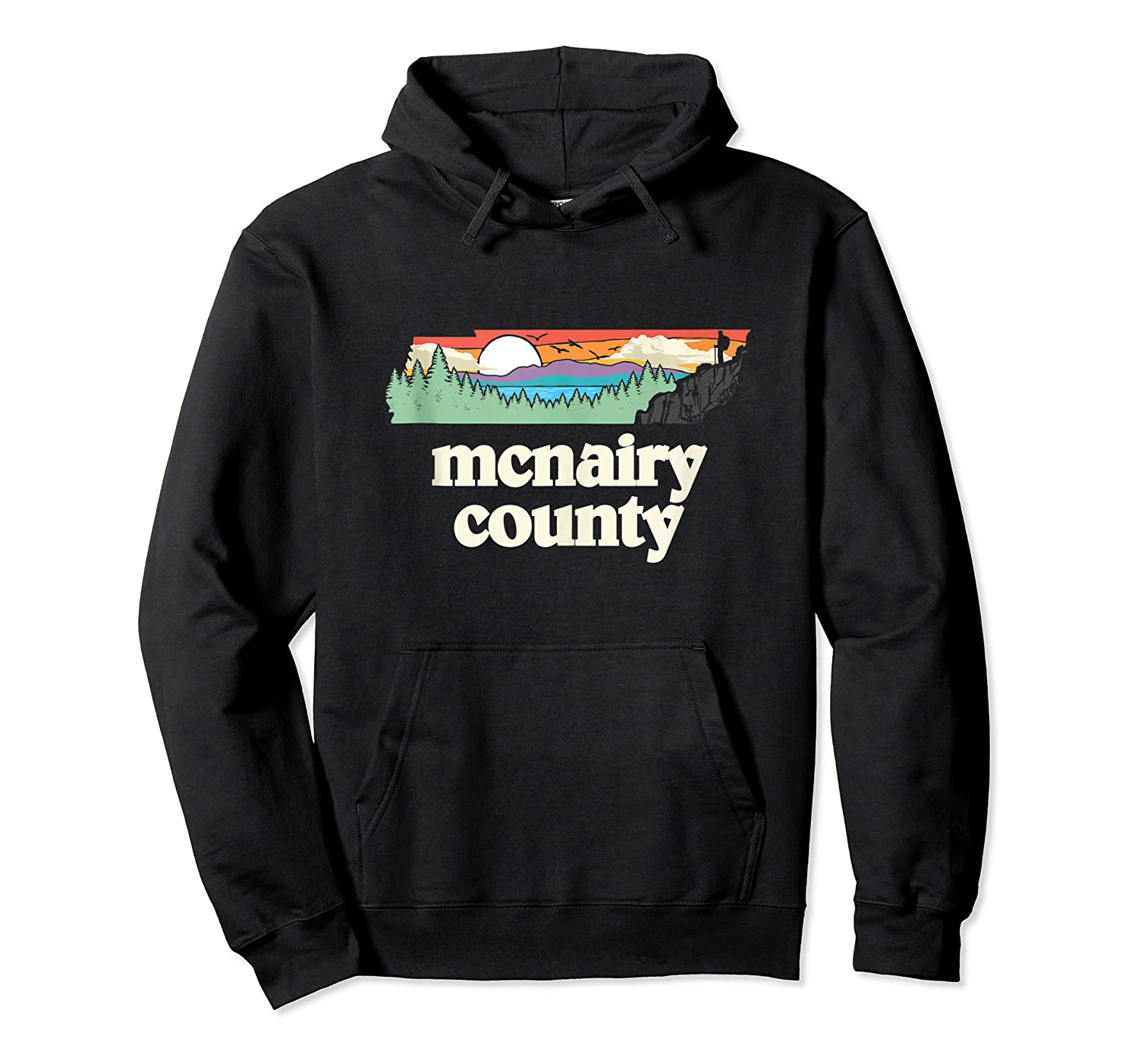 Mcnairy County Tennessee Outdoors Retro Nature Graphic Tank Top Shirts Unisex Pullover Hoodie