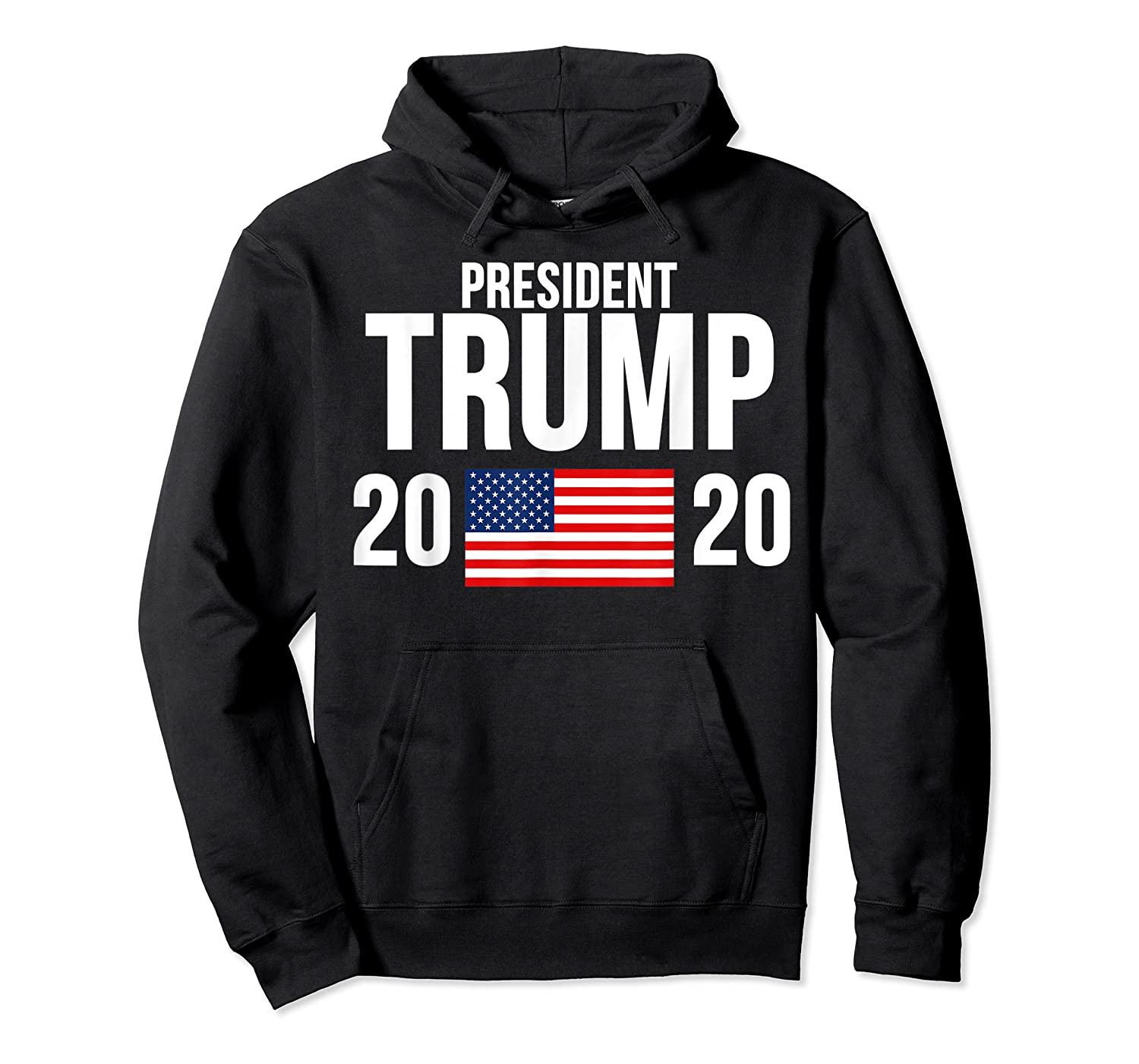 President Trump 2020 Presidential Campaign Re Election T Shirt Unisex Pullover Hoodie