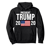 President Trump 2020 Presidential Campaign Re Election T Shirt Hoodie Black