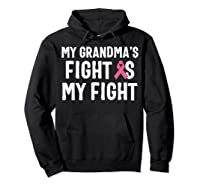 My Grandma S Fight Is My Fight Breast Cancer Awareness T Shirt Hoodie Black