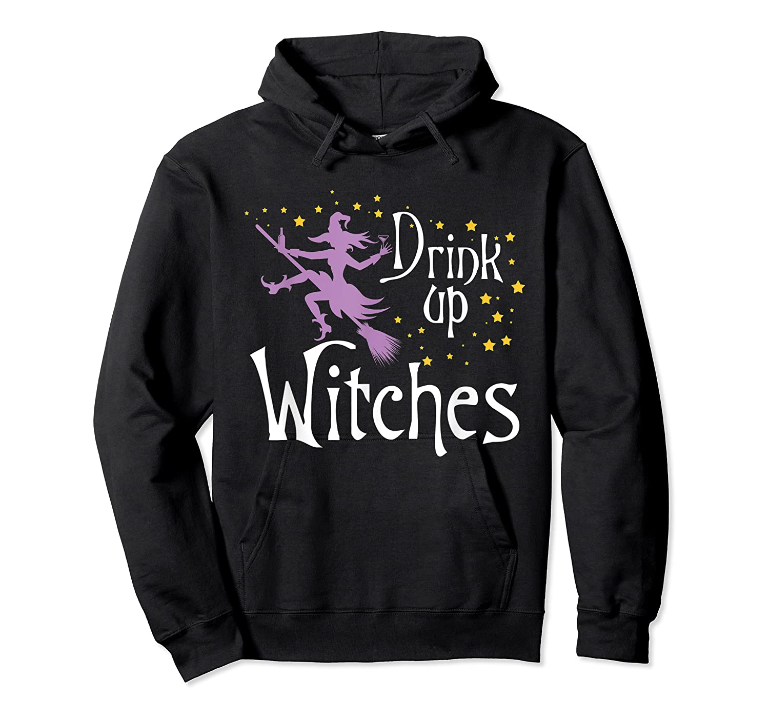 Drink Up Witches T-shirt For Halloween Drinking T-shirt Unisex Pullover Hoodie