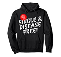 For A Limited Time Only Single Gift Disease Free Tshirt Hoodie Black