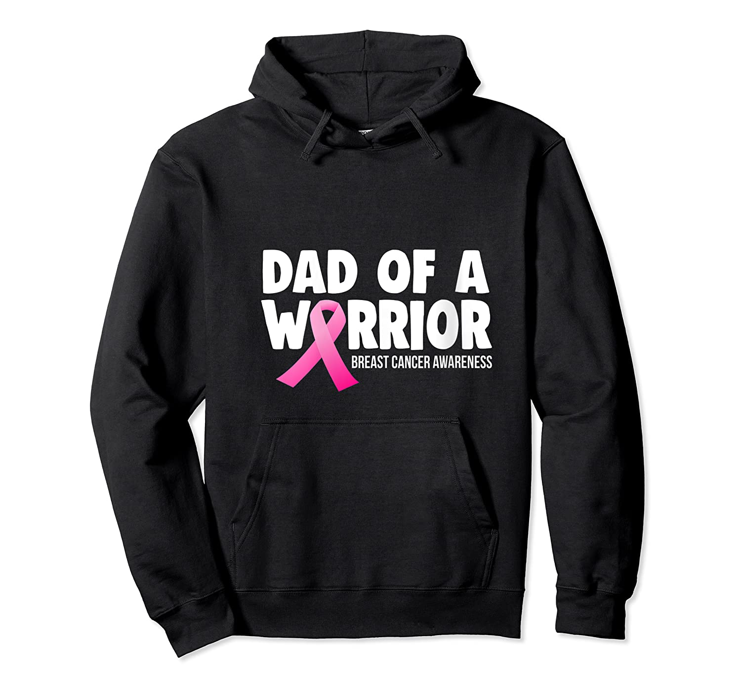 Dad Of Warrior Breast Cancer Awareness Month Pink Ribbon T Shirt Unisex Pullover Hoodie