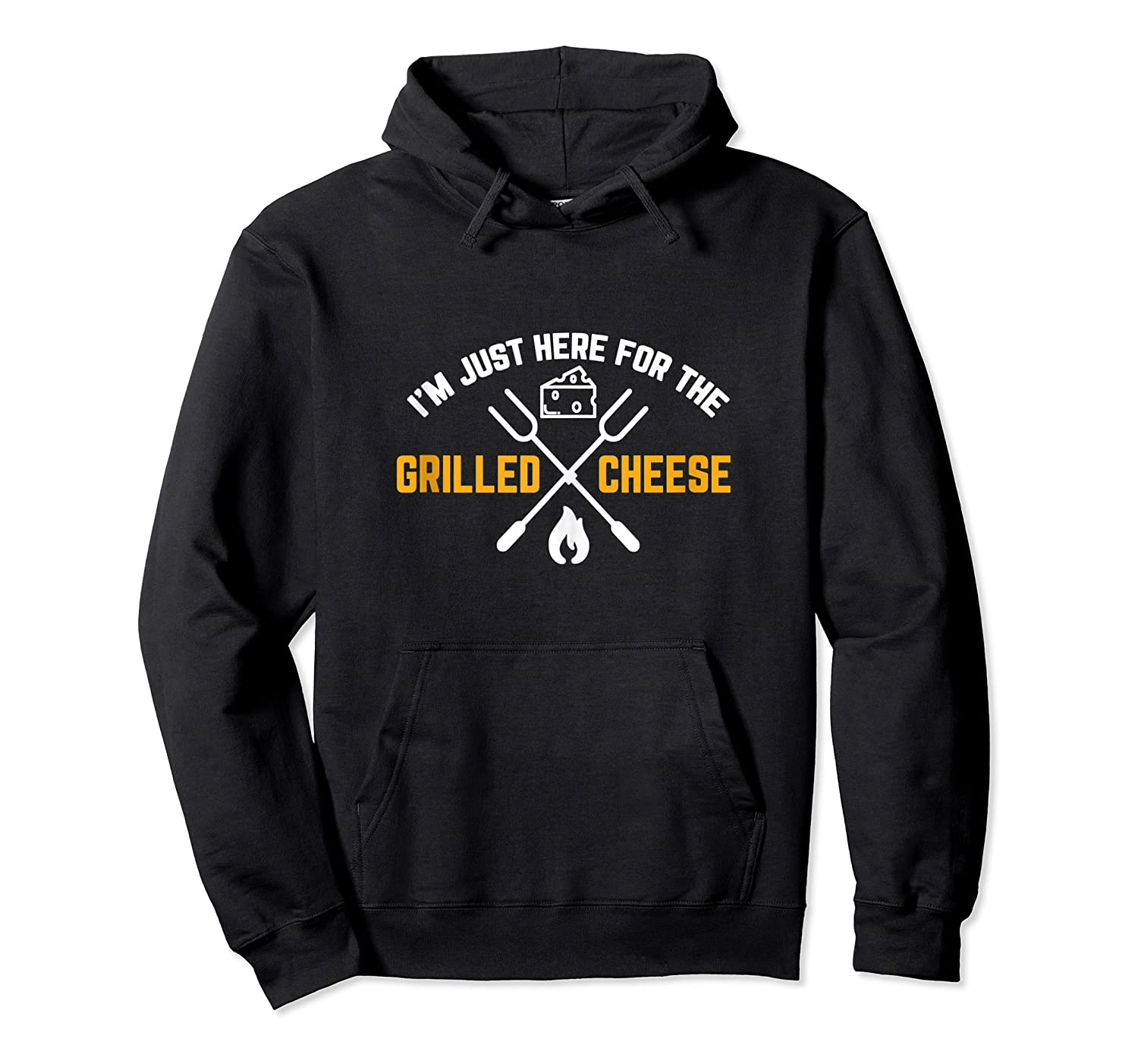 I M Just Here For The Grilled Cheese Funny Gift Tank Top Shirts Unisex Pullover Hoodie