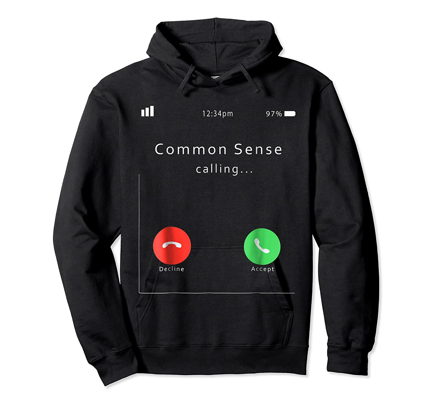 Common Sense Is Calling You T Shirt Unisex Pullover Hoodie