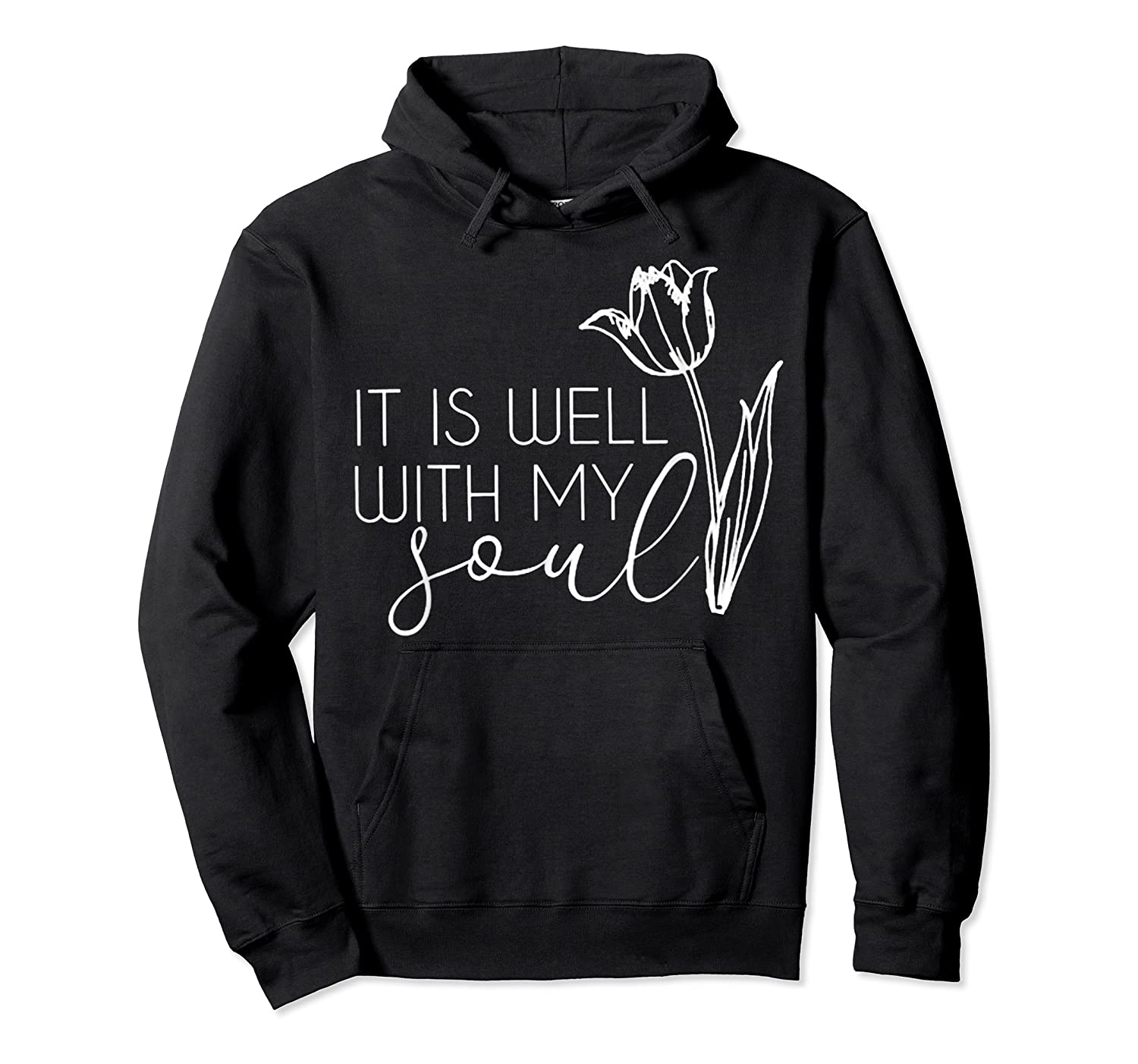 It Is Well With My Soul T Shirt Peace Free Love Heart Faith Unisex Pullover Hoodie