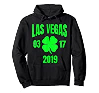 St Patricks Day Las Vegas T Shirt 2019 Saint Pattys Shirt Hoodie Black