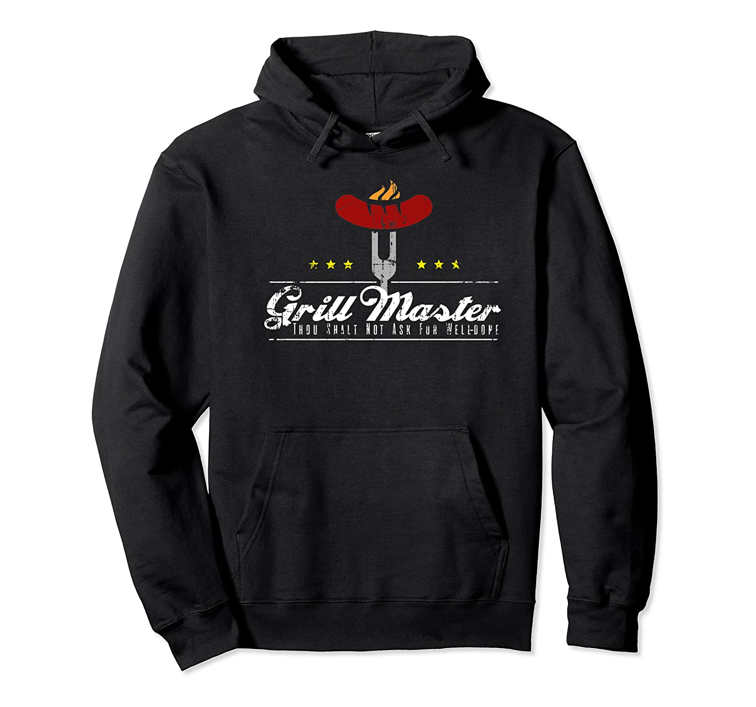 Grill Master Thou Shalt Not Ask For Well Done Father S Day Premium T Shirt Unisex Pullover Hoodie