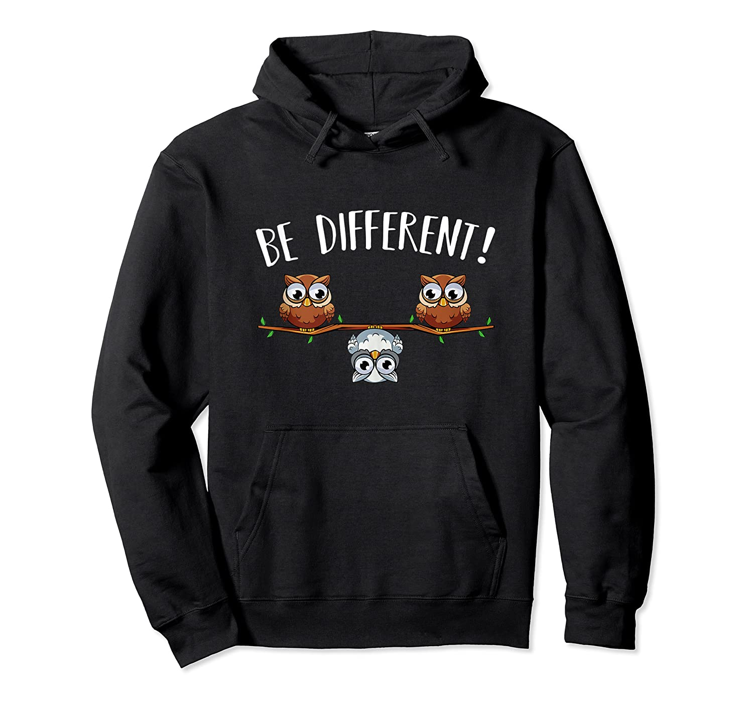 Be Different Owls Funny Animal Bird Lover Kawaii Quotes Tank Top Shirts Unisex Pullover Hoodie