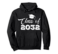 Class Of 2032 Grow With Me Funny Gift Back To School Shirts Hoodie Black