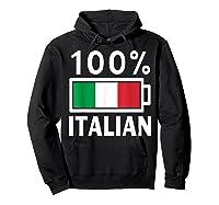 Italy Flag T Shirt 100 Italian Battery Power Tee Hoodie Black