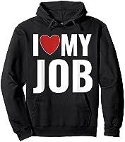I Love My Job Entrepreneur Work T-shirt Hoodie Black