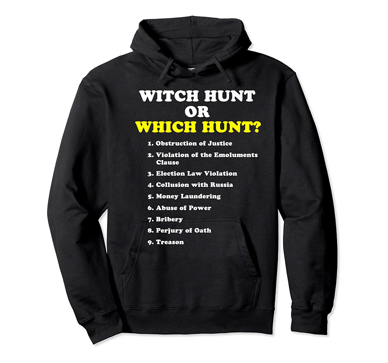 Witch Hunt Or Which Hunt 9 Reasons To Impeach Trump T Shirt Unisex Pullover Hoodie