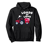 Loads Of Love Valentine S Day Tractor Cute T Shirt Hoodie Black