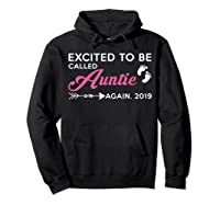 Excited To Be Called Auntie Again 2019 Shirts Hoodie Black