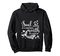 Soul Of A Mermaid Mouth Of A Sailor Sea Ocean Lover Gift T Shirt Hoodie Black