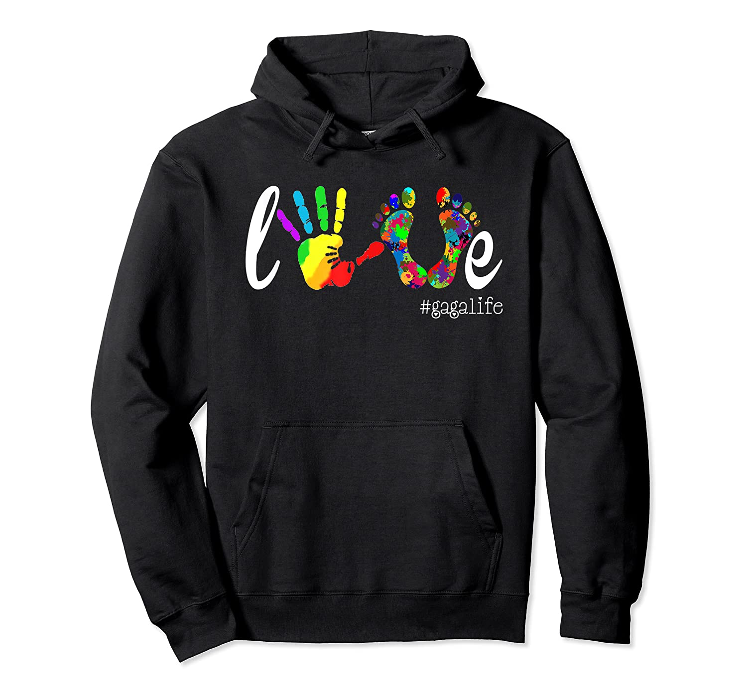 Colorful Love Gaga Life T Shirt Unisex Pullover Hoodie