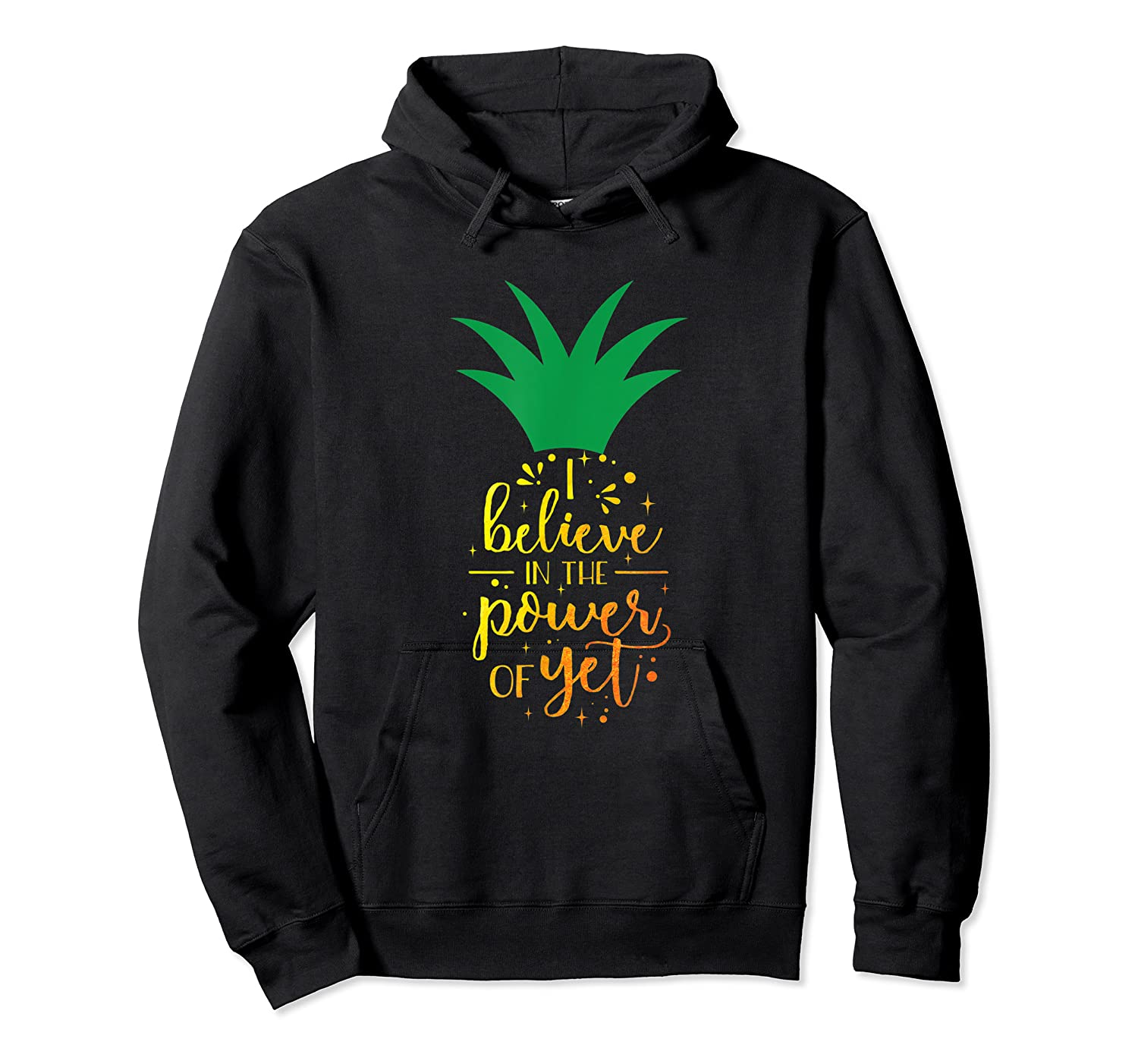 I Believe In The Power Of Yet Growth Mindset Tea T-shirt Unisex Pullover Hoodie
