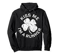 Kiss Me I M A Runner T Shirt Saint Patrick Day Gift Shirt Hoodie Black