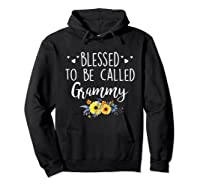 Blessed To Be Called Grammy T Shirt Gift For Mother S Day Gi Hoodie Black