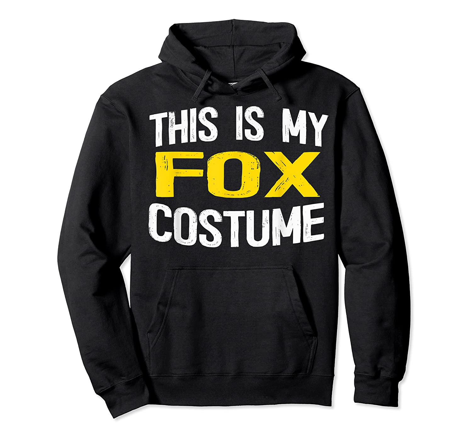 I'm Really A Fox Shirt This Is My Human Costume T-shirt Unisex Pullover Hoodie