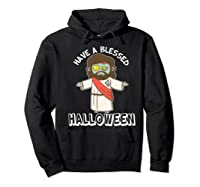 Have A Blessed Halloween Funny Zombie Jesus Halloween Shirts Hoodie Black