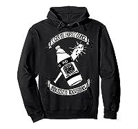Got My 40 Oz And A System To Overthrow Folk Punk Anarchy Shirts Hoodie Black