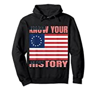 Betsy Ross Flag 1776 Vintage American Know Your History T Shirt Hoodie Black