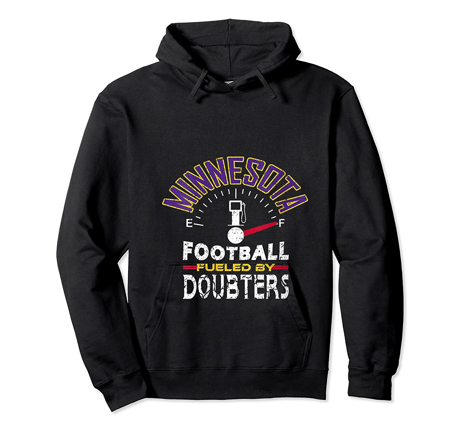 Minnesota Football Fueled By Doubters Shirts Unisex Pullover Hoodie