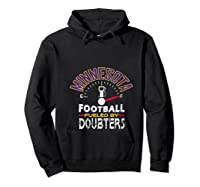 Minnesota Football Fueled By Doubters Shirts Hoodie Black
