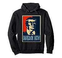 Impeach Trump Now Nancy Funny Vintage Gift T Shirt Hoodie Black