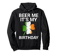 Beer Me It's My Birthday Ireland Flag Clover Gift Shirts Hoodie Black