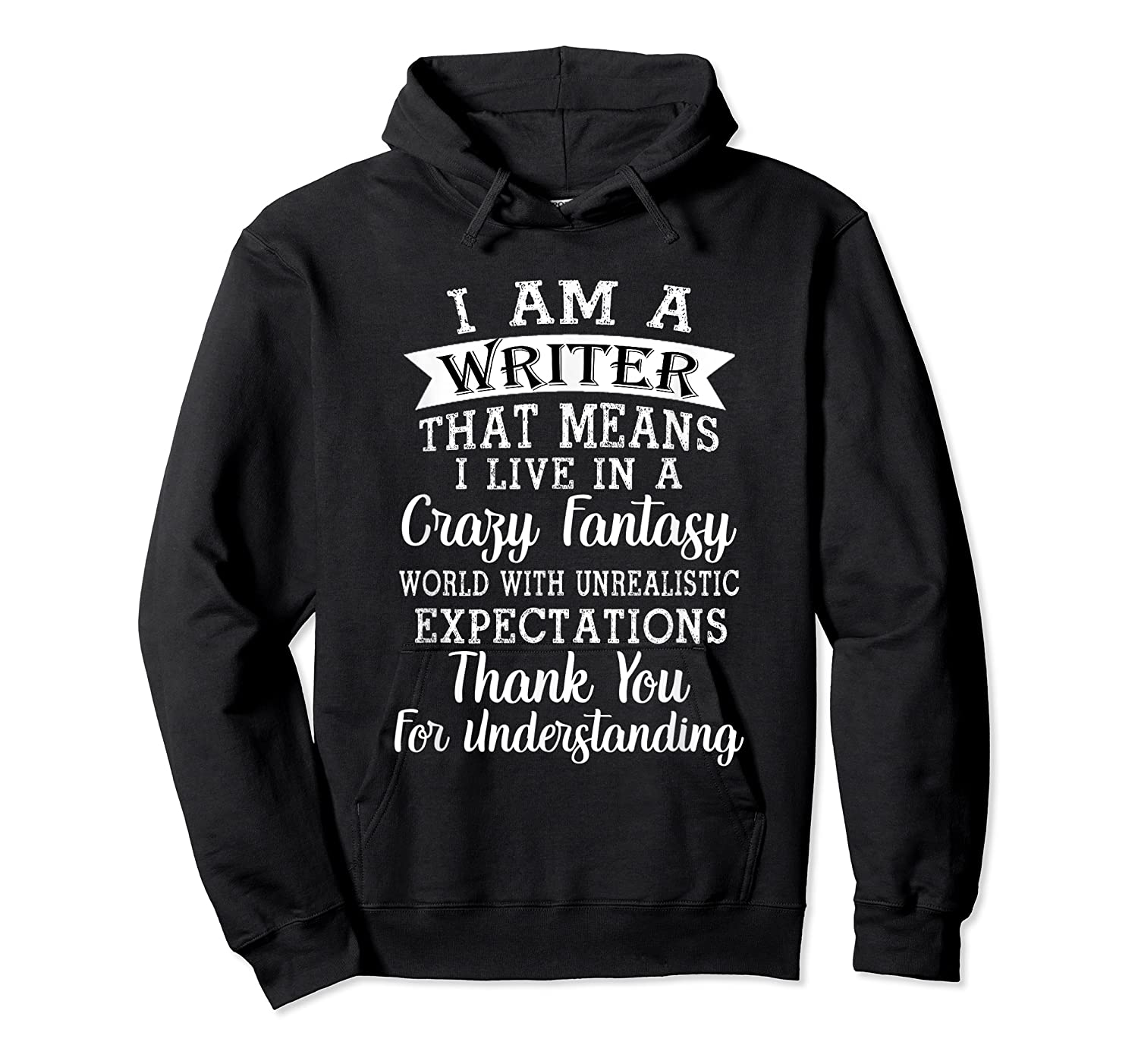 I M A Writer Gift For Authors Novelists Literature Funny T Shirt Unisex Pullover Hoodie