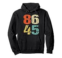 Grunge 86 45 Retro 70s Vintage Impeach Trump 8645 Shirt Hoodie Black