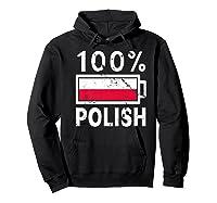 Poland Flag T Shirt 100 Polish Battery Power Tee Hoodie Black