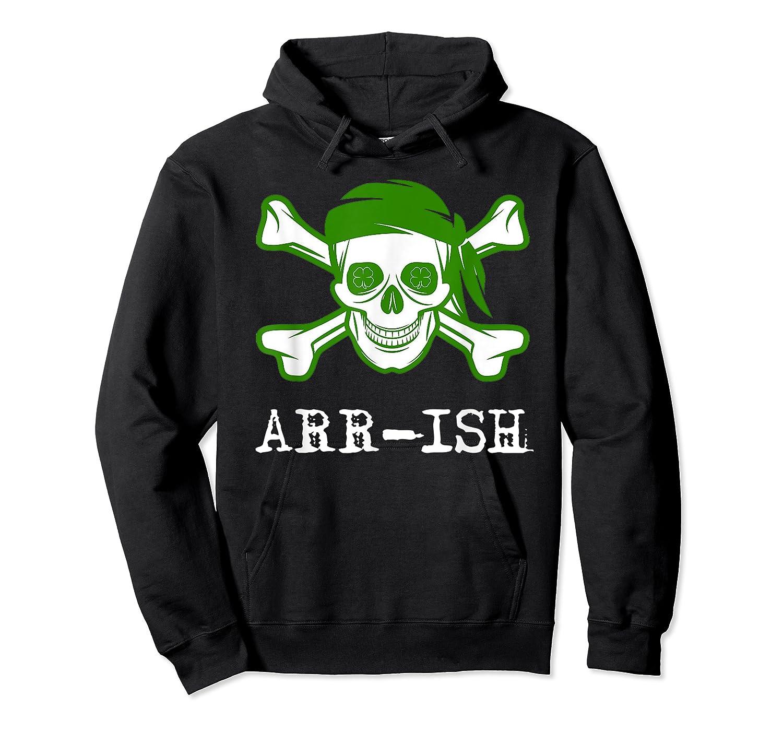 Funny Arrish Sugar Skull St Saint Patricks Day Shirts Gift Unisex Pullover Hoodie