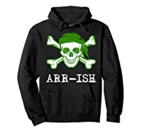 Funny Arrish Sugar Skull St Saint Patricks Day Shirts Gift Hoodie Black