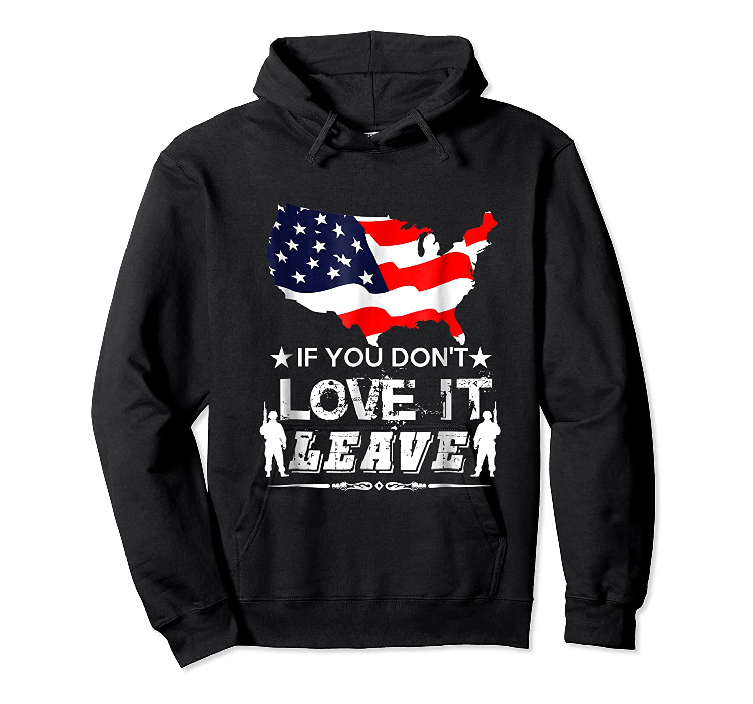 America If You Don't Love It Leave Shirts Unisex Pullover Hoodie