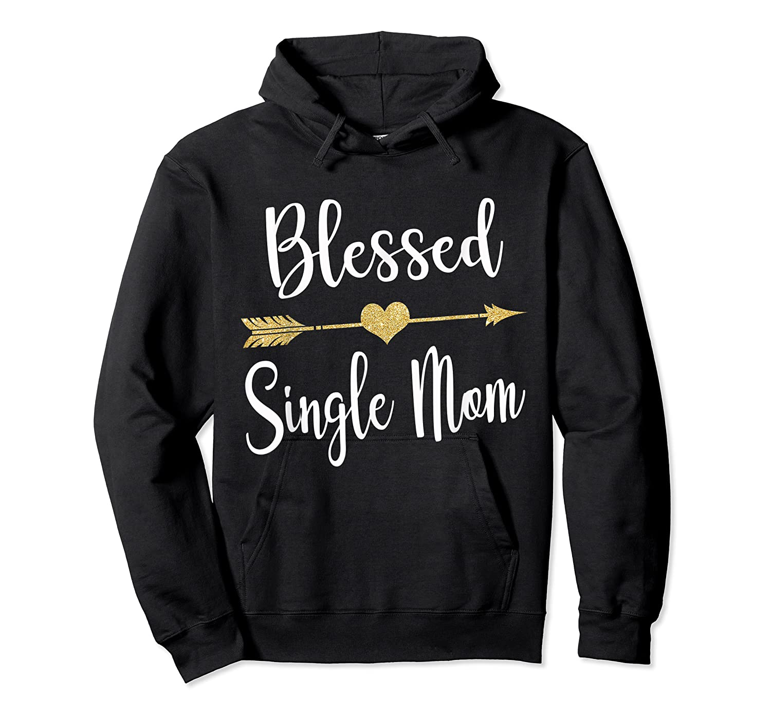 Funny Arrow Blessed Single Mom T Shirt Gift For Thanksgiving Unisex Pullover Hoodie