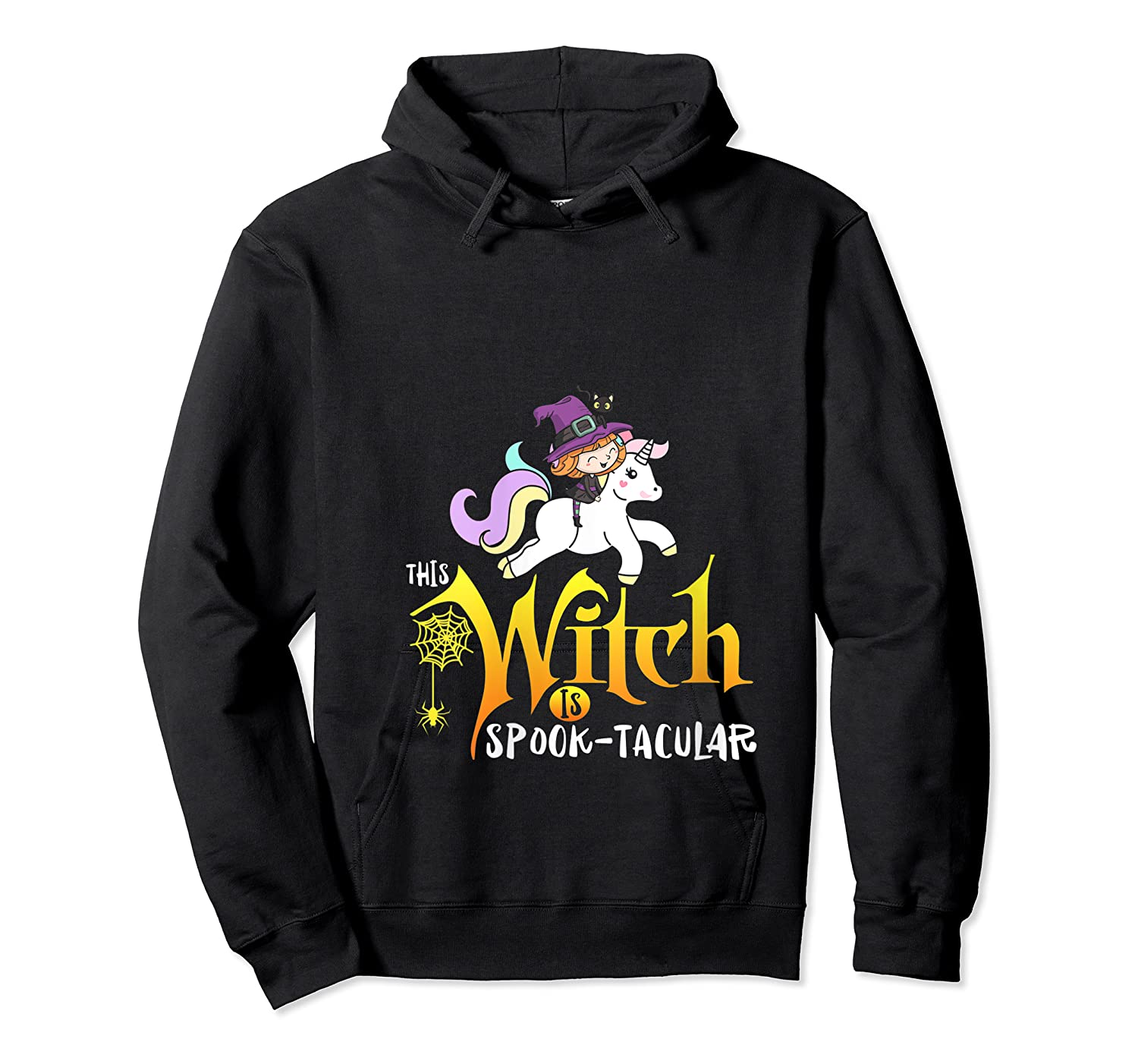 Unicorn Pony This Witch Is Spook Tacular Cute Girls Kawaii Shirts Unisex Pullover Hoodie