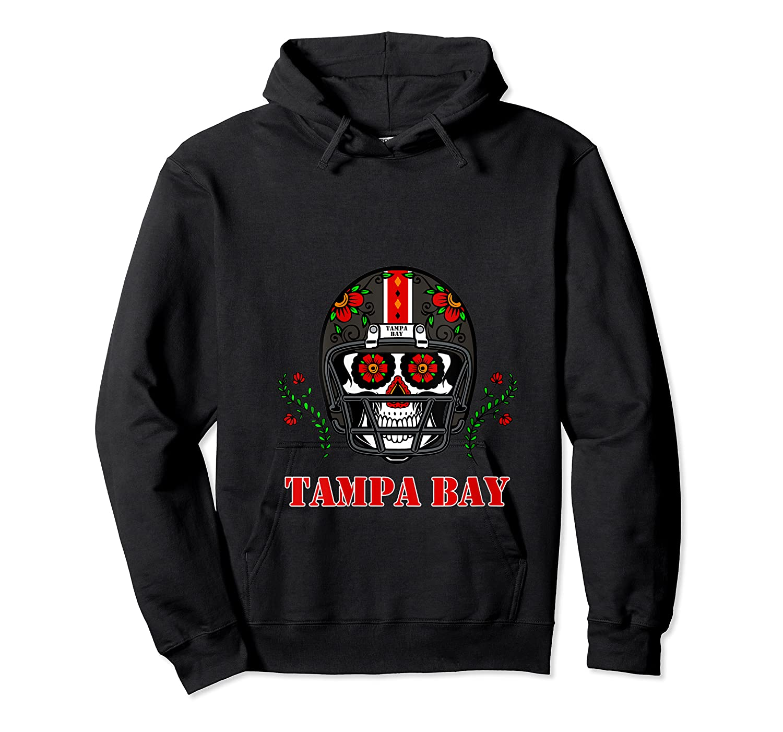 Tampa Bay Football Helmet Sugar Skull Day Of The Dead T Shirt Unisex Pullover Hoodie
