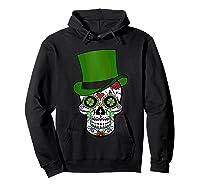 Sugar Skull St Patrick S Day T Shirt Saint Patty S Day Gift Hoodie Black