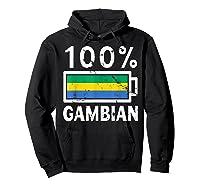 Gambia Flag T Shirt 100 Gambian Battery Power Tee Hoodie Black