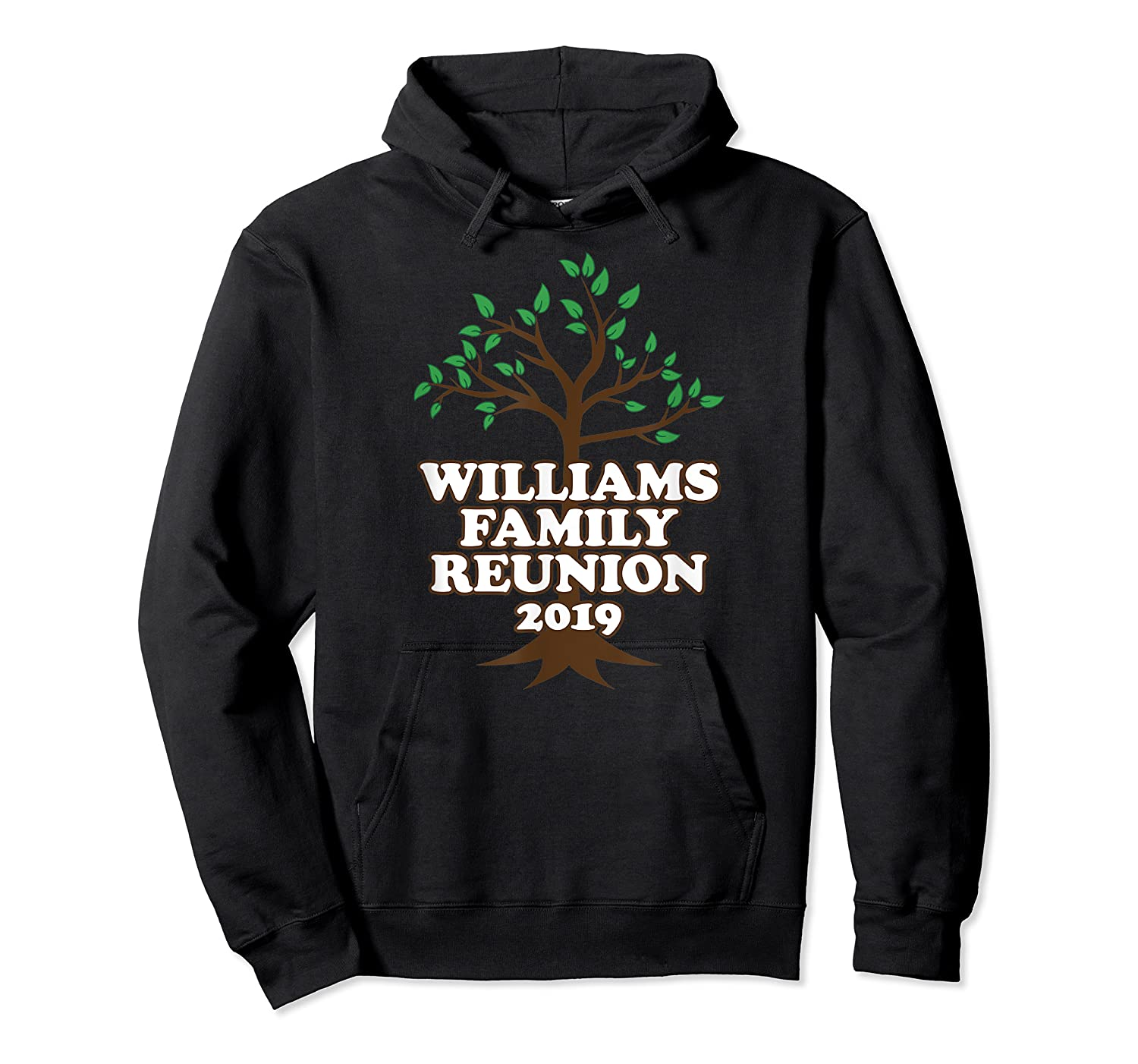 Family Tree 2019 Williams Family Reunion Shirts Unisex Pullover Hoodie