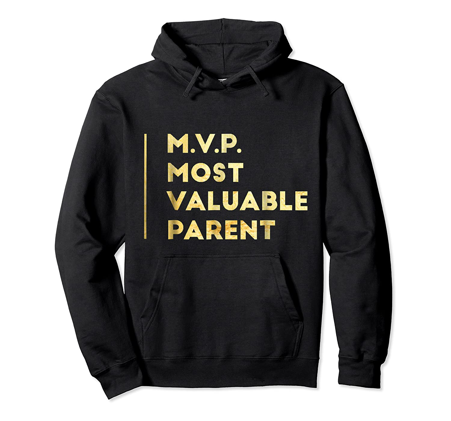 Mvp Most Valuable Parent Happy Mothers Day T Shirt Unisex Pullover Hoodie